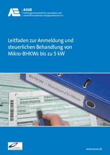 Leitfaden zur Anmeldung und steuerlichen Behandlung von Mikro-BHKWs bis 5 kW